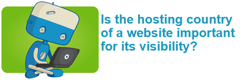 Is the hosting country of a website important for its visibility?
