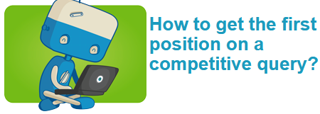 How to get the first position on a competitive query?