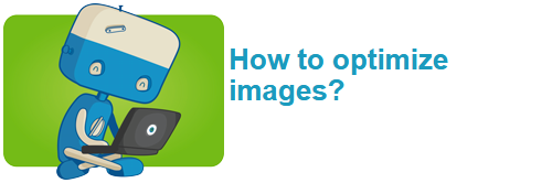 How to optimize images?