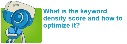 What is the keyword density score and how to optimize it?