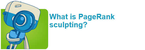What is PageRank sculpting?