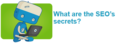 What are the SEO's secrets?